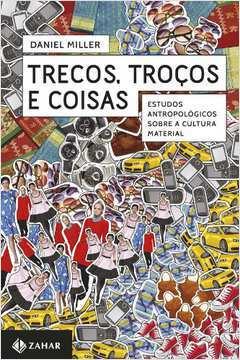 TRECOS, TROCOS E COISAS