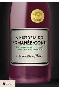 A História do Romanée - Conti