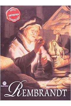 Rembrandt - Colecão Artistas Essencias
