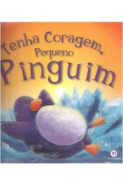 Tenha Coragem Pequeno Pinguim