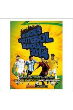 Recordes do Futebol Mundial 2014
