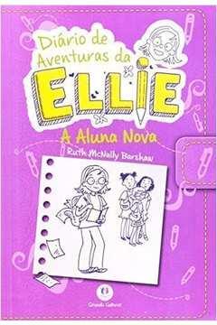 A Aluna Nova - Diario de Aventuras da Ellie