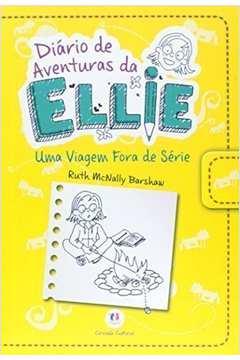 Diário de Aventuras de Ellie: uma viagem fora de série