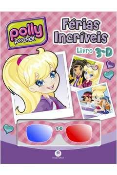Polly Pocket Ferias Incriveis Livro 3d