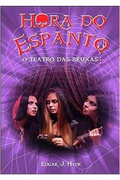 Hora do Espanto - o Teatro das Bruxas