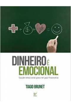 Dinheiro e Emocional Saude Emocional para Ter Paz Financeira
