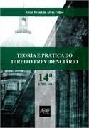 Teoria e Pratica do Direito Previdenciario