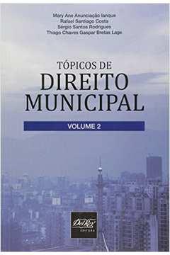 Tópicos de Direito Municipal - Vol.2