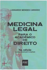 Medicina Legal: Para o Acadêmico de Direito