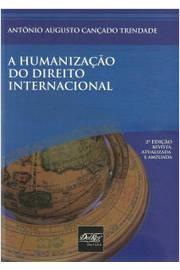 A Humanizacao do Direito Internacional