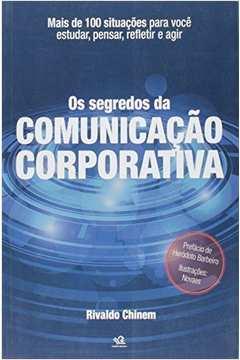 Os Segredos da Comunicação Corporativa