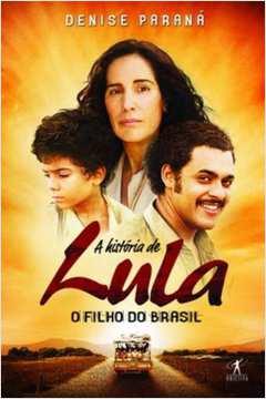 A História de Lula: Filho do Brasil