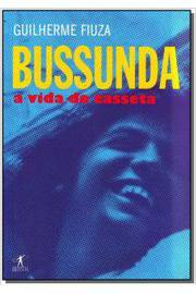 BUSSUNDA - A VIDA DO CASSETA - 1ª