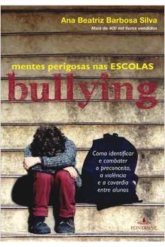 Bullying Mentes Perigosas na Escola