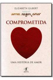 Comprometida: Uma História de Amor