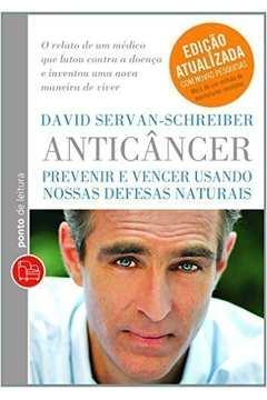 Anticancer - Prevenir e Vencer Usando Nossas Defesas Naturais - de Bolso