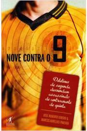 Nove Contra o 9   ( Novo)