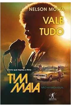 Vale Tudo  Tim Maia o Livro Que Inspirou o Filme