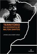 Territorio na Geografia de Milton Santos