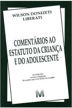 Comentários Ao Estatuto Da Criança e do Adolescente