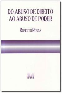 DO ABUSO DE DIREITO AO ABUSO DE PODER/11