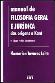 Manual de Filosofia Geral e Jurídica das Origens a Kant
