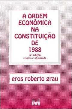 ORDEM ECONOMICA NA CONSTITUICAO DE 1988, A