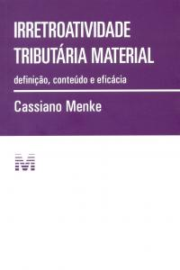 IRRETROATIVIDADE TRIBUTARIA MATERIAL - 01ED/15