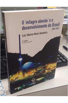 O Milagre Alemao e o Desenvolvimento do Brasil 1949 2011