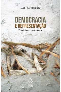 Democracia e Representacão: Territórios em Disputa