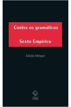 Contra os gramáticos (Edição Bilíngue)