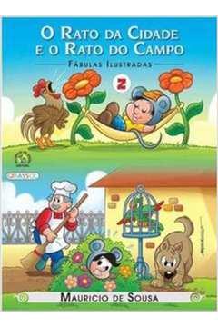 Rato da Cidade e o Rato do Campo o Colecao Fabulas Ilustradas