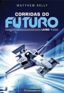 Corridas do Futuro - Livro I