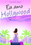 Eu Amo Hollywood Livro 2
