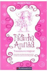 FADINHA ANINHA - TRAVESSURA MAGICA - 02ED