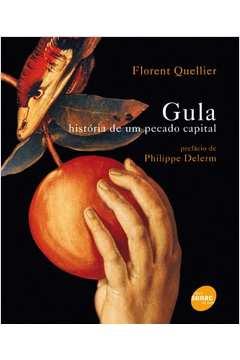 Gula: História de um Pecado Capital