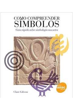 Como compreender símbolos - guia rápido sobre simbologia nas artes