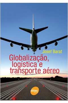 Globalização, Logística e Transporte Aéreo