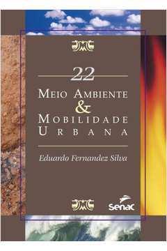 Meio Ambiente E Mobilidade Urbana - Sma 22