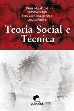 Teoria Social e Tecnica