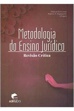 Metodologia do Ensino Jurídico: Revisão Crítica
