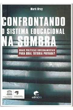 Confrontando o Sistema Educacional na Sombra