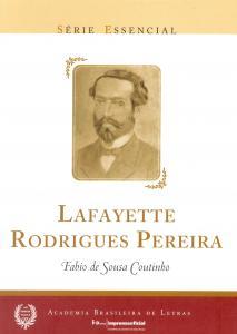 LAFAYETTE RODRIGUES PEREIRA - SERIE ESSENCIAL