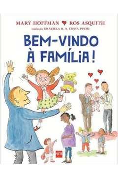 Bem-vindo À Familia! - Colecão Para Entender o Mundo