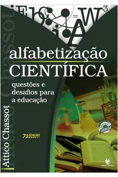 Alfabetização Científica: Questões e Desafios Para a Educação 7ª Edição Revisada