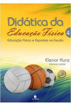 DIDATICA DA EDUCACAO FISICA - V. 04