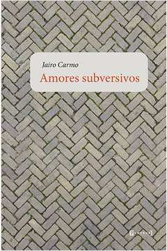 Amores Subversivos