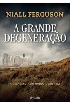A Grande Degeneraçao