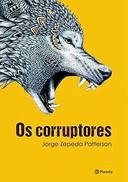 Os Corruptores