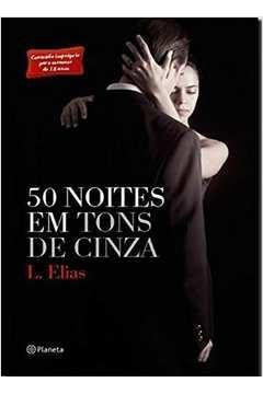 50 NOITES EM TONS DE CINZA